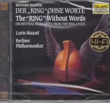 "Richard Wagner - DER ""RING"" OHNE WORTE CD"