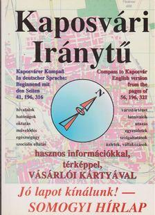 Fekete Gábor - Kaposvári iránytű 1996 [antikvár]
