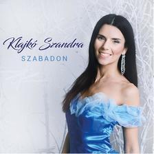 Klajkó Szandra - Klajkó Szandra - Szabadon (CD)
