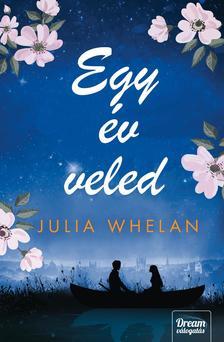 Julia Whelan - Egy év veled