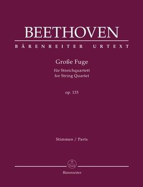 BEETHOVEN - GROßE FUGE FÜR STREICHQUARTETT OP.133, STIMMEN