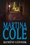 Martina Cole - Kemény lányok [eKönyv: epub, mobi]