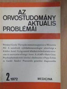 Faragó Anna - Az orvostudomány aktuális problémái 1972/2. [antikvár]