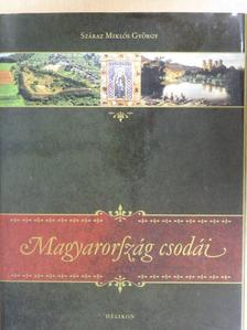 Száraz Miklós György - Magyarország csodái [antikvár]
