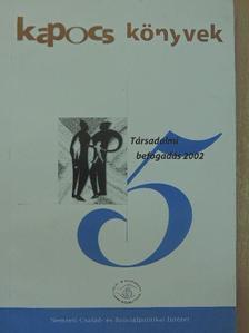 Csoba Judit - Társadalmi befogadás 2002 [antikvár]