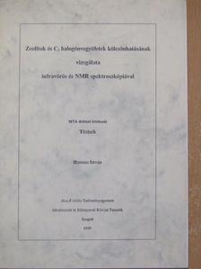 Hannus István - Zeolitok és C1 halogénvegyületek kölcsönhatásának vizsgálata infravörös és NMR spektroszkópiával [antikvár]