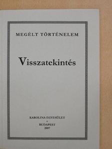 Bittsánszky Géza - Visszatekintés [antikvár]