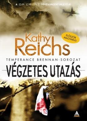 Kathy Reichs - Végzetes utazás [eKönyv: epub, mobi]