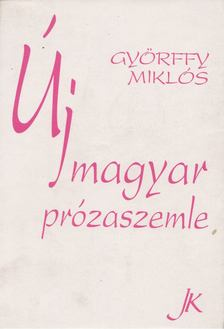 Györffy Miklós - Új magyar prózaszemle [antikvár]