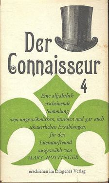 HOTTINGER, MARY - Der Connaisseur 4. [antikvár]
