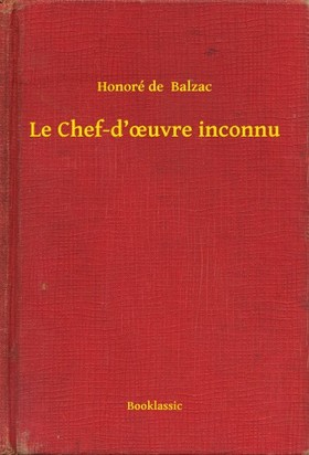 Honoré de Balzac - Le Chef-d