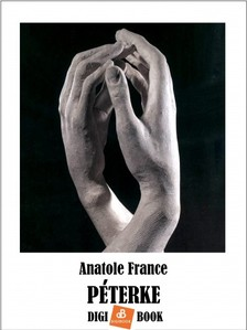 Anatole France - Péterke [eKönyv: epub, mobi]