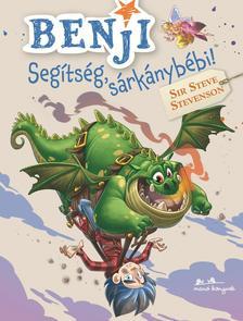 Sir Steve Stevenson - Benji 4. - Segítség, sárkánybébi!
