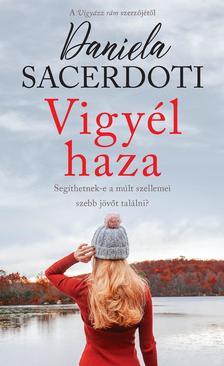 Daniela Sacerdoti - Vigyél haza