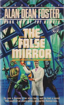 Alan Dean Foster - The False Mirror [antikvár]