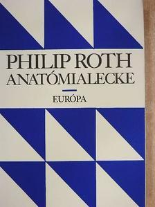 Philip Roth - Anatómialecke [antikvár]