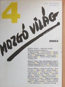 Almási Miklós - Mozgó Világ 2005. április [antikvár]