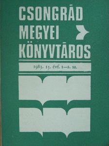 Baricz Zsolt - Csongrád megyei könyvtáros 1983/1-4. [antikvár]