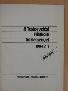 Bognár Anikó - A Testnevelési Főiskola közleményei 1984/1. melléklet [antikvár]