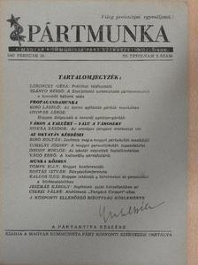Bíró László - Pártmunka 1947. február 15. [antikvár]