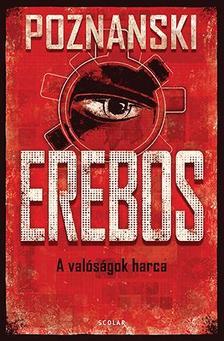Ursula Poznanski - Erebos 1. - A valóságok harca