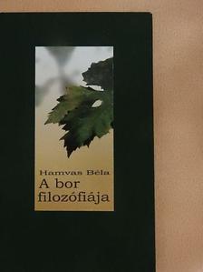 Hamvas Béla - A bor filozófiája [antikvár]
