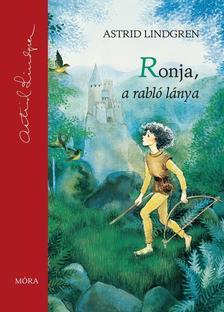 Astrid Lindgren - Ronja, a rabló lánya