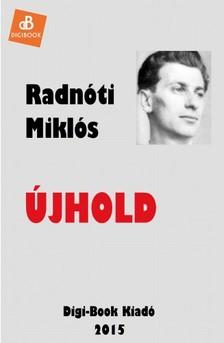 Radnóti Miklós - Újhold [eKönyv: epub, mobi]