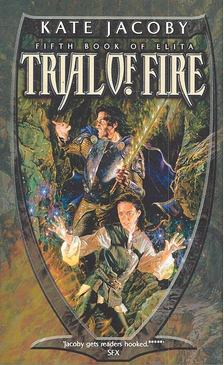 JACOBY, KATE - Fifth Book of Elita - Trial of Fire [antikvár]