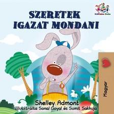Admont Shelley - Szeretek igazat mondani [eKönyv: epub, mobi]
