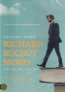 RICHARD BÚCSÚT MOND  DVD