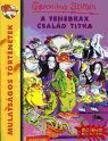 Geronimo Stilton - A TENEBRAX CSALÁD TITKA - MULATSÁGOS TÖRTÉNETEK - SZÍNES KALANDOK