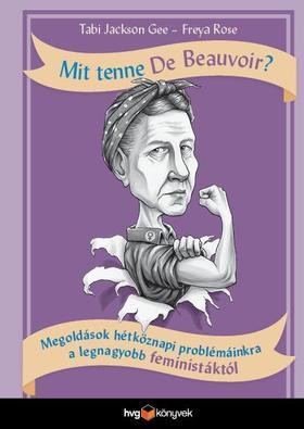 Tabi Jackson Gee, Freya Rose - Mit tenne De Beauvoir?