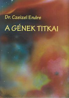 Czeizel Endre - A gének titkai [antikvár]