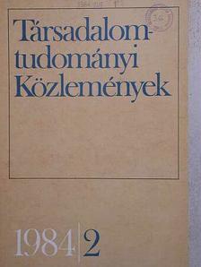 Berei Andrásné - Társadalomtudományi Közlemények 1984/2. [antikvár]