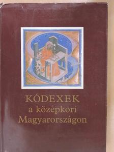 Csapodi Csaba - Kódexek a középkori Magyarországon [antikvár]