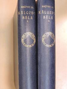 Beöthy Zsolt - Kálozdy Béla I-II. [antikvár]