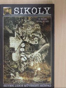 B. Horváth István - Sikoly 2005. Nyár - 2005. Ősz [antikvár]