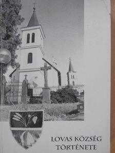 Hudi József - Lovas község története (dedikált példány) [antikvár]