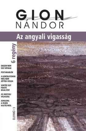 Gion Nándor - Angyali vigasság