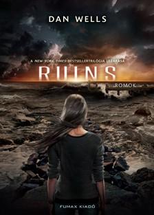 Dan Wells - Ruins - Romok [eKönyv: epub, mobi]