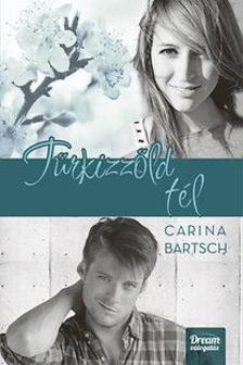 Carina Bartsch - Türkizzöld tél