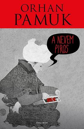 Orhan Pamuk - A nevem Piros
