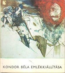 Dávid Katalin - Kondor Béla emlékkiállítása [antikvár]