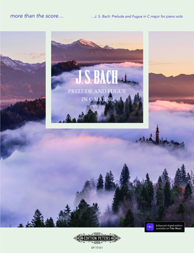 J. S. Bach - PRELUDE AND FUTUE IN C MAJOR BWV 846 FOR PIANO SOLO. MORE THAN THE SCORE...