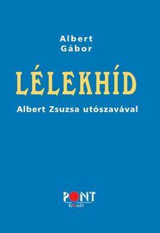 ALBERT GÁBOR - Lélekhíd
