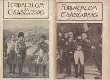 Seres László - Forradalom és császárság VII-VIII. kötet [antikvár]