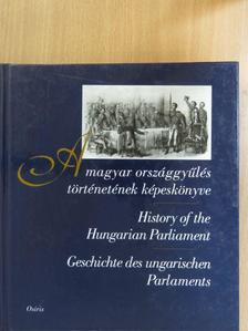 Bódiné Beliznai Kinga - A magyar országgyűlés történetének képeskönyve [antikvár]