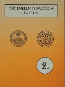 Domokos Zsuzsa - Történelempedagógiai füzetek 2. [antikvár]