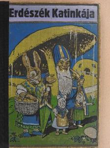 Pásztor József - Erdészék Katinkája és egyéb elbeszélések [antikvár]